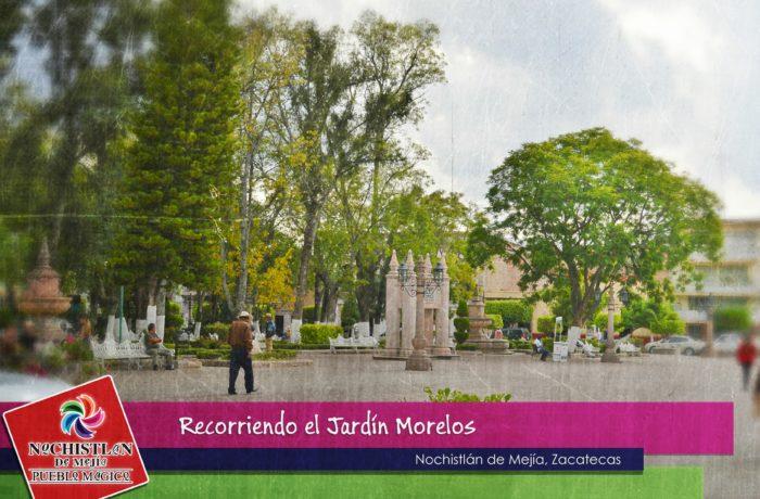 Recorriendo el Jardín Morelos