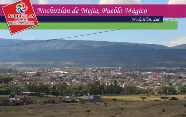 Pueblo Mágico de Nochistlán